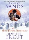 The Bite Before Christmas (Argeneau, #15.5; Night Huntress, #6.5) - Tavia Gilbert, Lynsay Sands, Jeaniene Frost, Paula Christensen