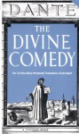 The Divine Comedy: The Unabridged Classic - Dante Alighieri, Ernest H. Wilkins, Carlyle-Okey-Wicksteed, C.H. Grandgent