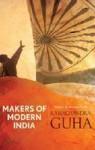 Makers of Modern India - Ramachandra Guha