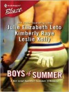 Boys of Summer (Harlequin Blaze) - Julie Leto, Kimberly Raye, Leslie Kelly