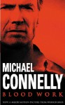 Blood Work (Film Tie In) - Michael Connelly