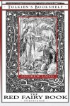The Red Fairy Book - Illustrated: Tolkien's Bookshelf #4 (Volume 4) - Andrew Lang, Henry Justice Ford, Cecilia Dart-Thornton