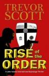 Rise of the Order (A Jake Adams International Espionage Thriller) - Trevor Scott