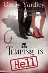 Temping is Hell: A Necessary Evil Novel (Entangled Edge) - Cathy Yardley