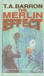 The Merlin Effect - T.A. Barron