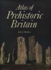 Atlas of Prehistoric Britain - John Manley, David Lyons