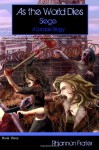 Siege (As The World Dies, #3) - Rhiannon Frater