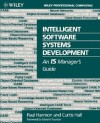 Intelligent Software Systems Development: An Is Manager's Guide - Paul Harmon