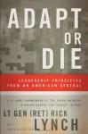 Adapt or Die: Leadership Principles from an American General - Rick Lynch, Mark Dagostino