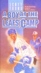 A Boy at the Leafs' Camp (School & Library Binding) - Scott Young