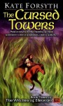 Cursed Towers - Kate Forsyth