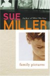 Family Pictures - Sue Miller