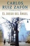 El Juego del Ángel (Vintage Español) - Carlos Ruiz Zafón