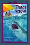 Terror Below!: True Shark Stories - Dana Del Prado, Stephen Marchesi
