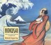 Hokusai: The Man Who Painted a Mountain - Deborah Kogan Ray
