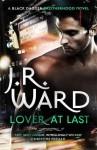 Lover at Last (Black Dagger Brotherhood, #11) - J.R. Ward