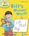 Biff's Wonder Words - Kate Ruttle, Annemarie Young, Alex Brychta
