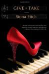 Give + Take - Stona Fitch