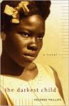 Darkest Child - Delores Phillips