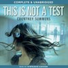 This is Not a Test - Courtney Summers, Stephanie Cannon