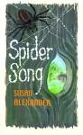 Spider Song - Susan Alexander
