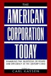 The American Corporation Today - Carl Kaysen