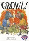 Growl! - Vivian French, Tim Archbold