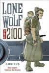 Lone Wolf 2100 Omnibus - Francisco Ruiz Velasco, Mike Kennedy, Chris Warner