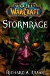 Stormrage - Richard A. Knaak