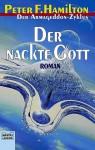 Der nackte Gott (Armageddon- Zyklus, #6) - Peter F. Hamilton