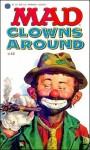 Mad Clowns Around - William M. Gaines, MAD Magazine