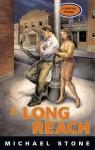 A Long Reach - Michael Stone