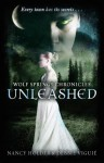 Wolf Springs Chronicles: Unleashed: Book 1 - Nancy Holder