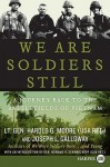 We Are Soldiers Still LP: A Journey Back to the Battlefields of Vietnam - Harold G. Moore, Joseph L. Galloway