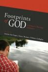 Footprints of God: A Narrative Theology of Mission - Charles E. Van Engen, Nancy J. Thomas, Robert Gallagher