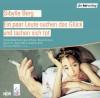 Ein paar Leute suchen das Glück und lachen sich tot [Tonträger] : Hörspiel - Sibylle Berg, Sophie Rois