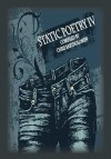 Static Poetry IV - Chris Bartholomew