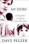 My Story - Dave Pelzer