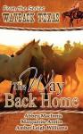 The Way Back Home - Abbey Macinnis, Amber Leigh Williams, Marguerite Arotin