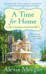 A Time For Home: A Snowberry Creek Novel - Alexis Morgan