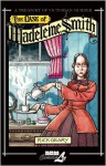 The Case of Madeleine Smith - Rick Geary