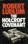 The Holcroft Covenant - Robert Ludlum