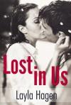 Lost in Us - Layla Hagen