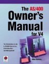 The AS/400 Owner's Manual for V4 - Mike Dawson