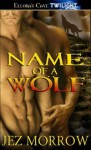 Name of a Wolf - Jez Morrow
