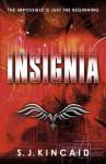 Insignia (Insignia Trilogy) - S.J. Kincaid