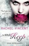 My Soul To Keep (Soul Screamers) - Rachel Vincent