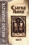 Czarna Ikona, t.2 - Mieszko Zagańczyk