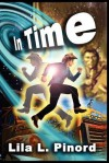 In Time - Lila L. Pinord