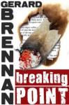 Breaking Point - Gerard Brennan